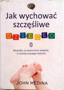 """okładka książki """"Jak wychować szczęśliwe dziecko"""""""